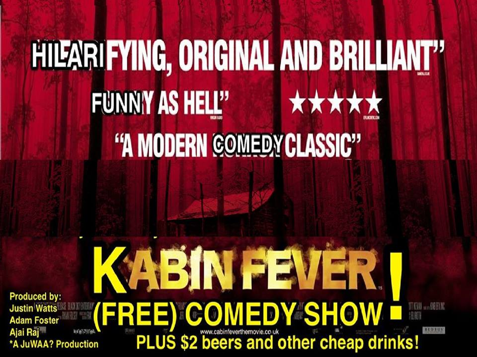 Kabin Fever Comedy Show
